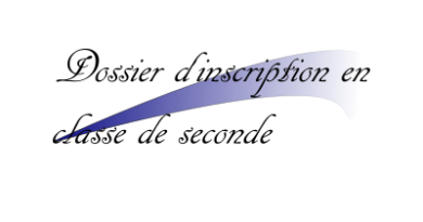 Dossier d'inscription en classe de seconde